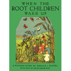 WHEN THE ROOT CHILDREN WAKE UP 2